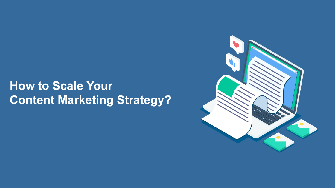 scaling your content marketing strategy
