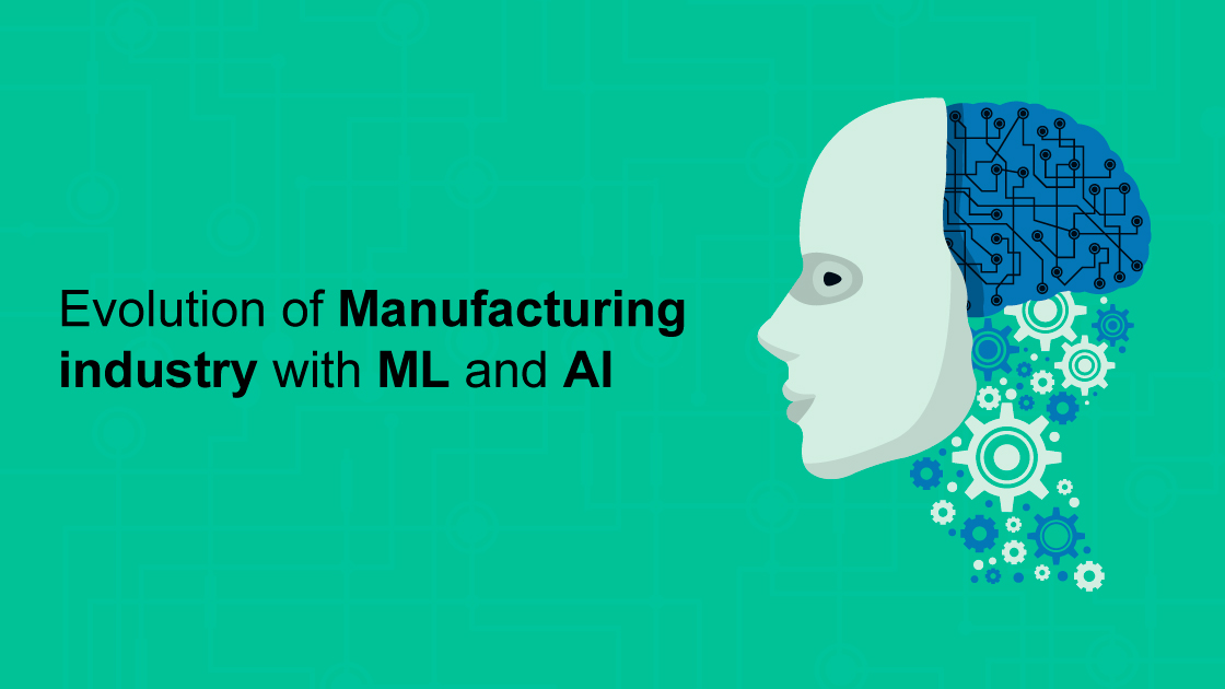 Evolution of ML and AI in Manufacturing Industry